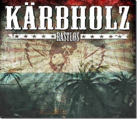 Kärbholz-Rastlos-CD